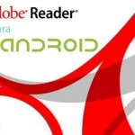 Adobe Reader ahora está disponible para Android